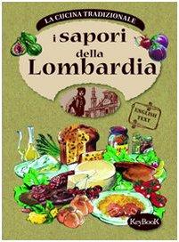 I Sapori Della Lombardia Cucina Regionale Tradizionale: MILA CONTINI