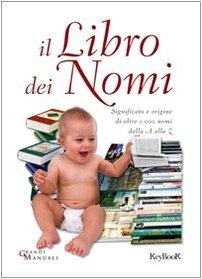 9788861761063: Il libro dei nomi (Grandi manuali)