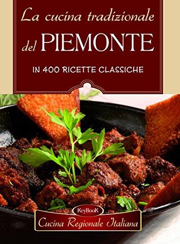 La cucina del piemonte abebooks for Cucina e torino