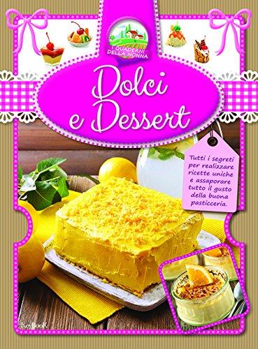 9788861764804: Dolci e dessert (I quaderni della nonna)