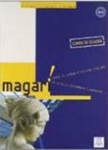 Magari: Libro (Italian Edition): Alma Edizioni