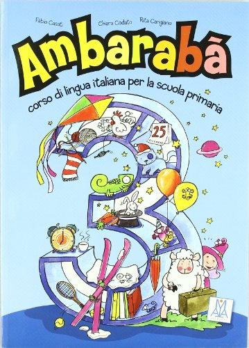 Ambaraba: Libro Studente 3 (Italian Edition): Alma Edizioni
