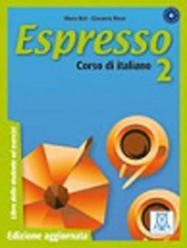 Espresso: Libro Dello Studente Ed Esercizi 2: Bali, G. Rizzo