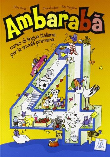 9788861820852: Ambaraba: Libro Studente + CD-Audio (2) 4 (Italian Edition)