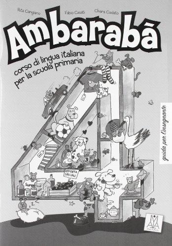9788861820876: Ambaraba: Guida Per L'Insegnante 4 (Italian Edition)