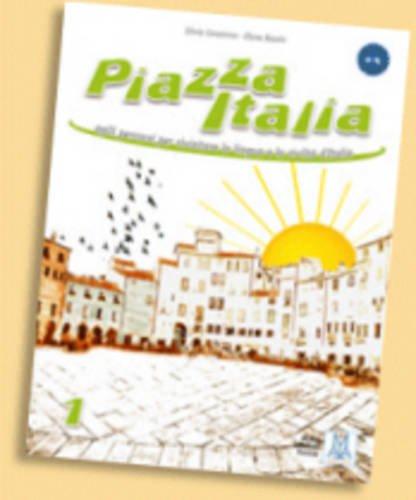 Piazza Italia: 1 (Ascoltare leggere parlare scrivere): Silvia Consonno; Elena