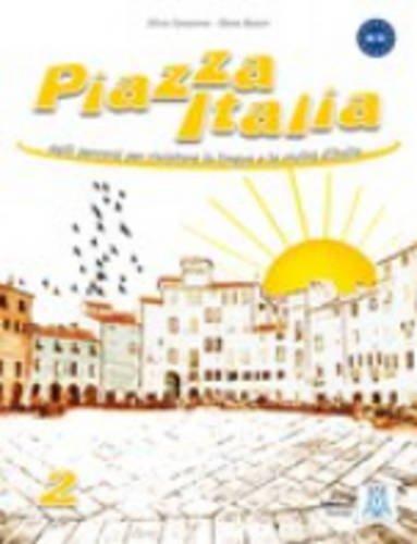 9788861821002: Piazza Italia: Libro 2 (Italian Edition)
