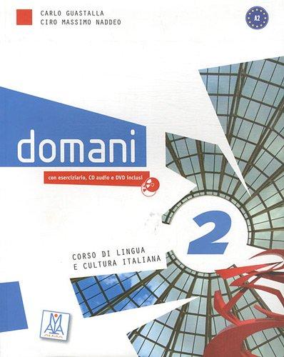 9788861821538: Domani. Con DVD-ROM: Domani 2. Curso Di Lengua E Cultura Italiana (+ Dvd)