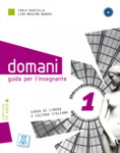 9788861821705: Domani: Guida Per L'Insegnante + Audio CD (Level A1) (Italian Edition)