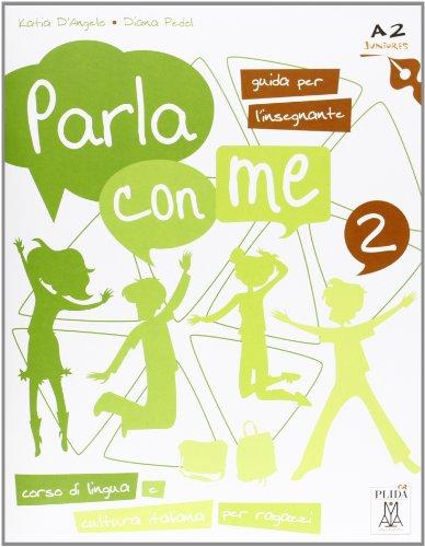 Parla Con Me: Guida Per L'Insegnante 2: Alma Edizioni