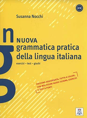 9788861822474: Nuova Grammatica Pratica Della Lingua Italiana: esercizi-test-giochi (Grammatiche e eserciziari)