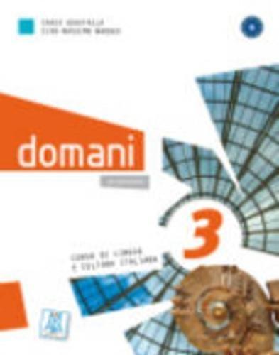 Domani: Libro 3 (Italian Edition): Alma Edizioni