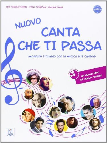 Nuovo Canta Che Ti Passa: Libro +: Alma Edizioni