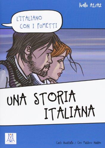 L'Italiano Con I Fumetti: UNA Storia Italiana: n/a