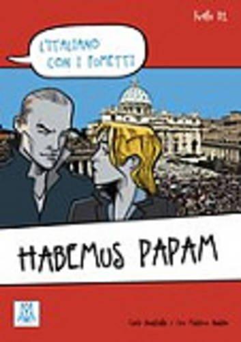 L'Italiano Con I Fumetti: Habemus Papam (Italian: Ciro Massimo Naddeo