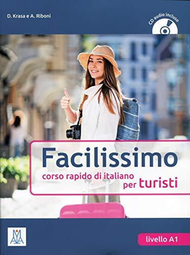 Facilissimo: Libro + CD Audio (Italian Edition): Alma Edizioni