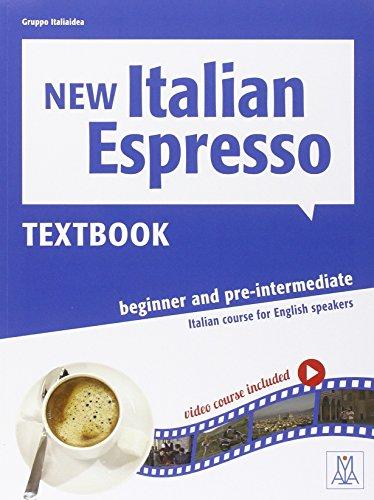 ITALIAN ESPRESSO NEW 1 BEGINNER AND PRE-INTERMEDIATE: Alma Edizioni