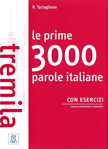 9788861825154: Le prime 3000 parole italiane con esercizi