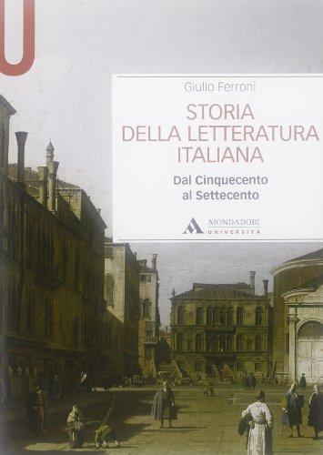 9788861840805: Storia della letteratura italiana. Dal Cinquecento al Settecento