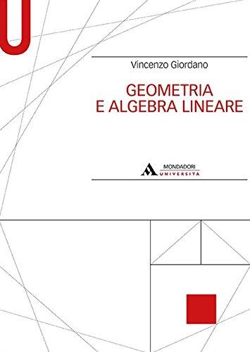 9788861845213: Geometria e algebra lineare