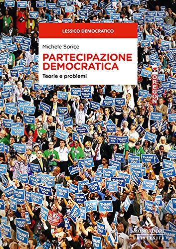 9788861847064: Partecipazione democratica. Teorie e problemi