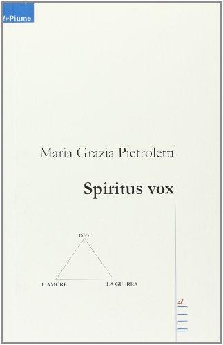 9788861859654: Spiritus vox (Nuove voci)