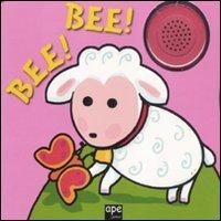 9788861883956: Bee! Bee! Ediz. illustrata