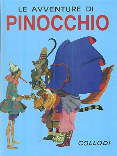 Le avventure di Pinocchio Collodi, Carlo: Collodi, Carlo