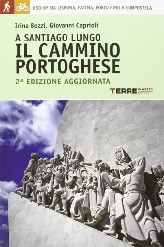 9788861892880: A Santiago lungo il Cammino portoghese (Guide. Percorsi)