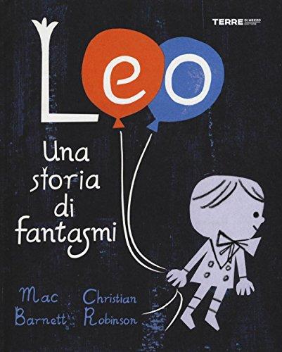 9788861894020: Leo. Una storia di fantasmi. Ediz. illustrata