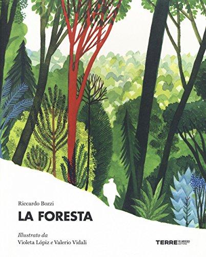 9788861894396: La foresta. Ediz. a colori