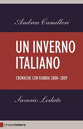 9788861900882: Un inverno italiano. Cronache con rabbia 2008-2009