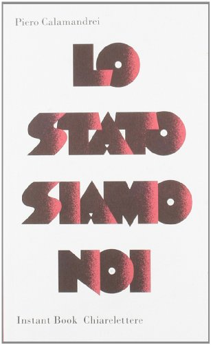 9788861902299: Lo Stato siamo noi (Instant book)