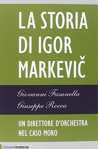 9788861905986: La storia di Igor Markevic. Un direttore d'orchestra nel caso Moro (Reverse)