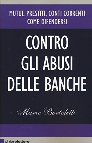 Contro gli abusi delle banche: Mario Bortoletto