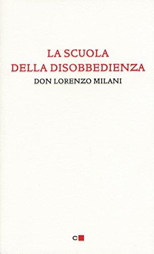 La scuola della disobbedienza (Paperback): Lorenzo Milani