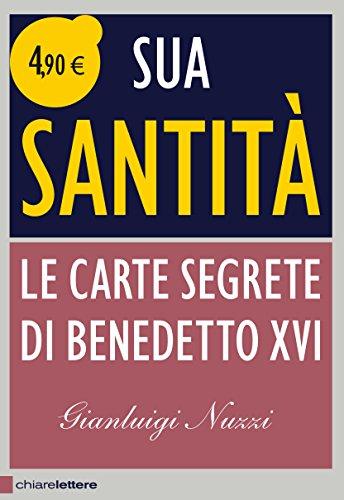 9788861907959: Sua Santità. Le carte segrete di Benedetto XVI (Principioattivo)