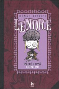 Piccole ossa crescono. Lenore vol. 2 (8861920144) by Roman Dirge