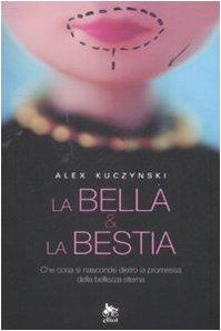 9788861920323: La bella & la bestia