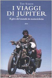 I viaggi di Jupiter: il giro del: Simon, Ted