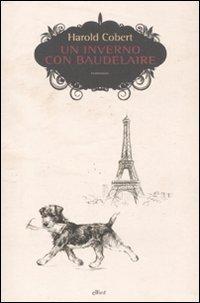 9788861922082: Un inverno con Baudelaire (Scatti)