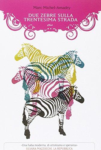 9788861924734: Due zebre sulla Trentesima strada (Manubri)