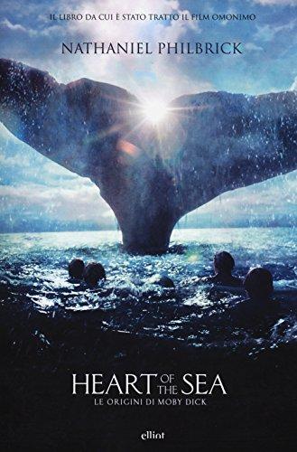 9788861928305: Heart of the sea. Le origini di Moby Dick