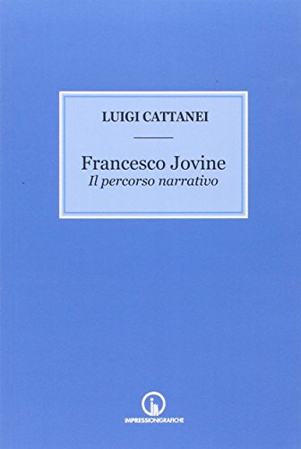 9788861951099: Francesco Jovine. Il percorso narrativo