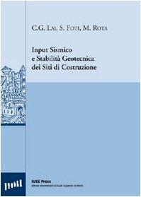 9788861980358: Input sismico e stabilità geotecnica dei siti di costruzione