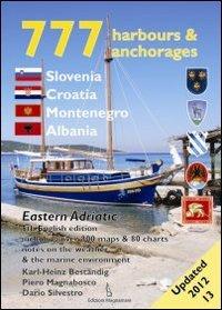 9788862000246: 777 harbours and anchorages Slovenia, Croatia, Montenegro, Albania (Sette Sette Sette)
