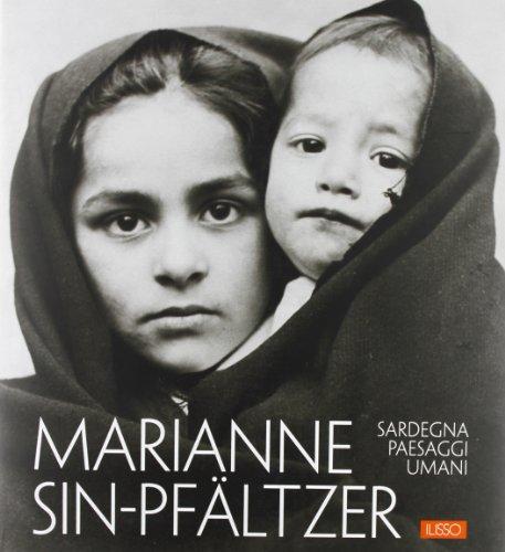 Sardegna, paesaggi umani. Ediz. illustrata: Marianne Sin-Pfältzer