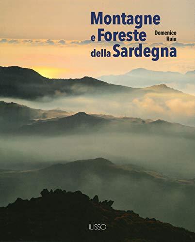9788862023740: Montagne e foreste della Sardegna. Ediz. illustrata