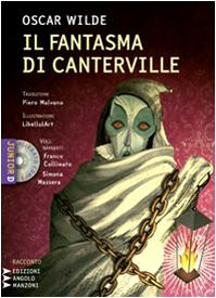 Il fantasma di Canterville. Un racconto material-idealistico. Con CD formato MP3 (9788862040594) by [???]