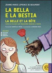 9788862041034: La Bella e la Bestia-La Belle et la Bête. Con CD Audio formato MP3. Testo francese a fronte. Ediz. a caratteri grandi